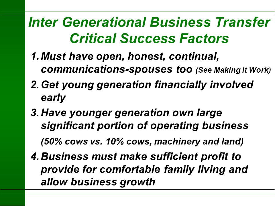 Inter Generational Business Transfer Critical Success Factors