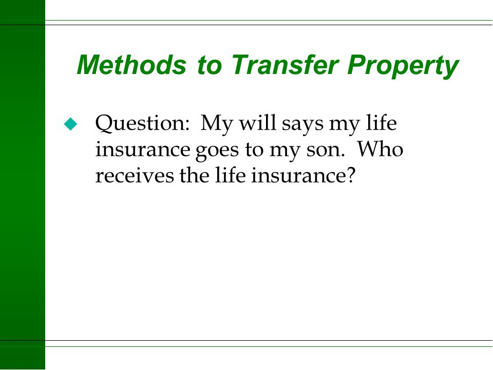 Methods to Transfer Property
