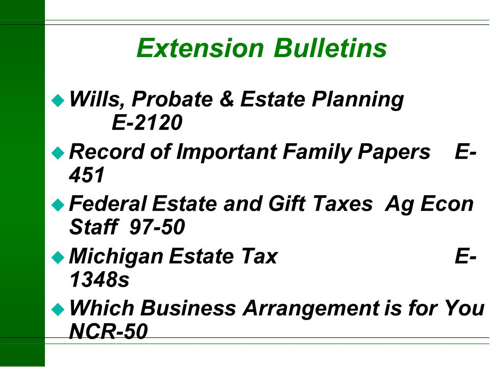 Extension Bulletins Wills, Probate & Estate Planning E-2120