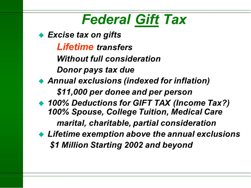 Federal Gift Tax Excise tax on gifts Lifetime transfers