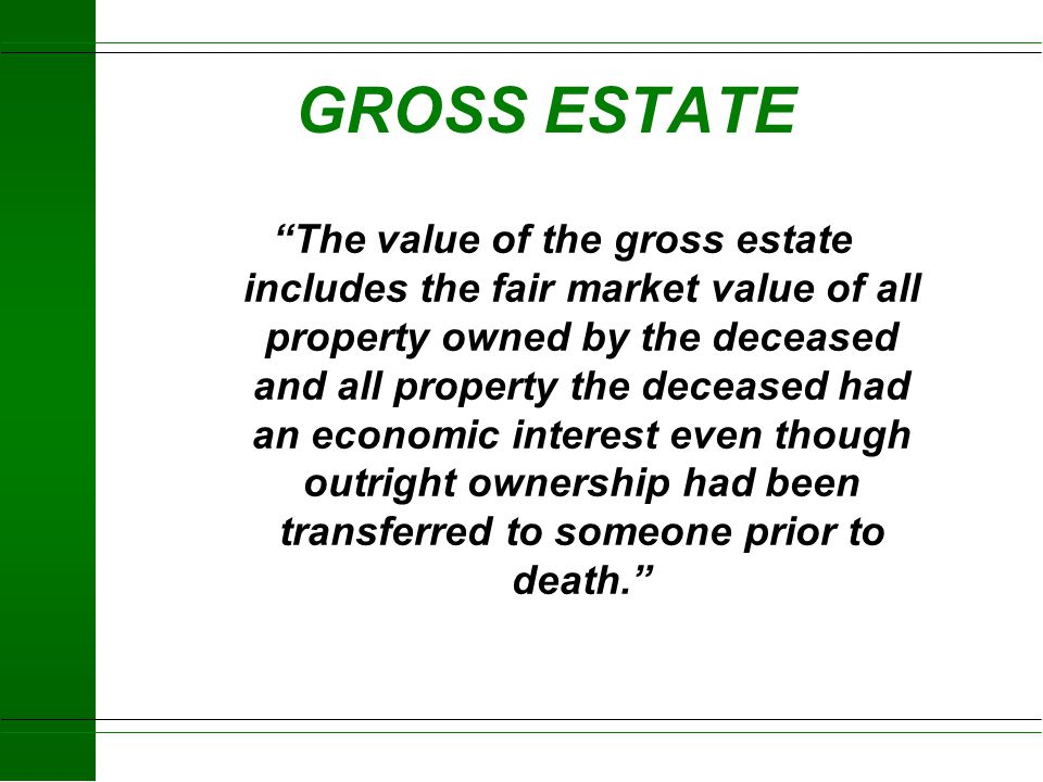 GROSS ESTATE