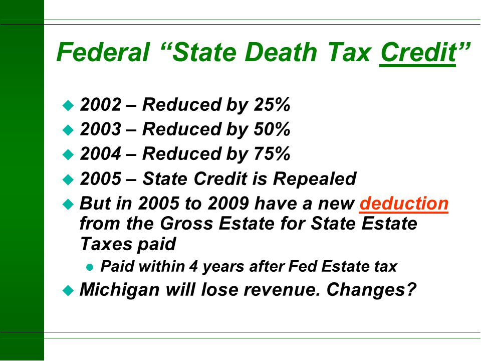 Federal State Death Tax Credit