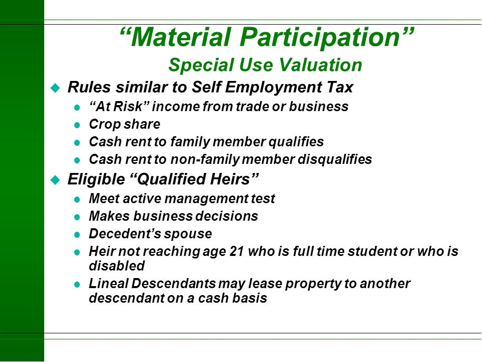Material Participation Special Use Valuation