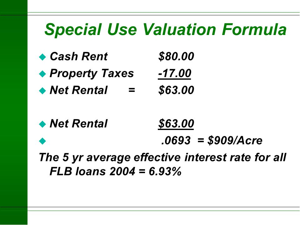 Special Use Valuation Formula