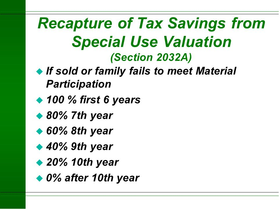 Recapture of Tax Savings from Special Use Valuation (Section 2032A)