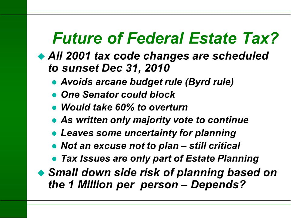 Future of Federal Estate Tax