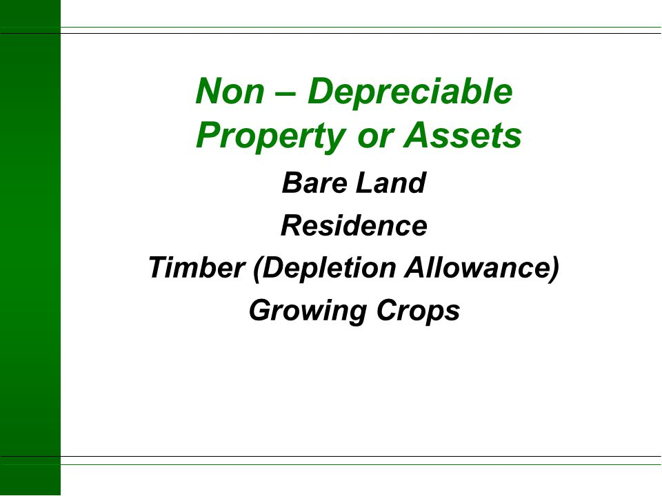 Non – Depreciable Property or Assets