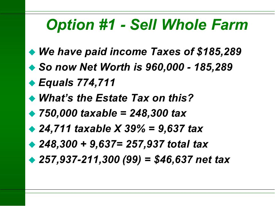 Option #1 - Sell Whole Farm