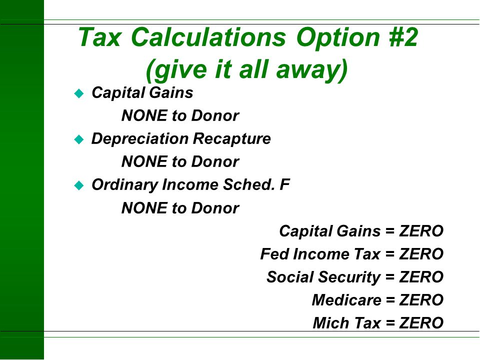 Tax Calculations Option #2 (give it all away)