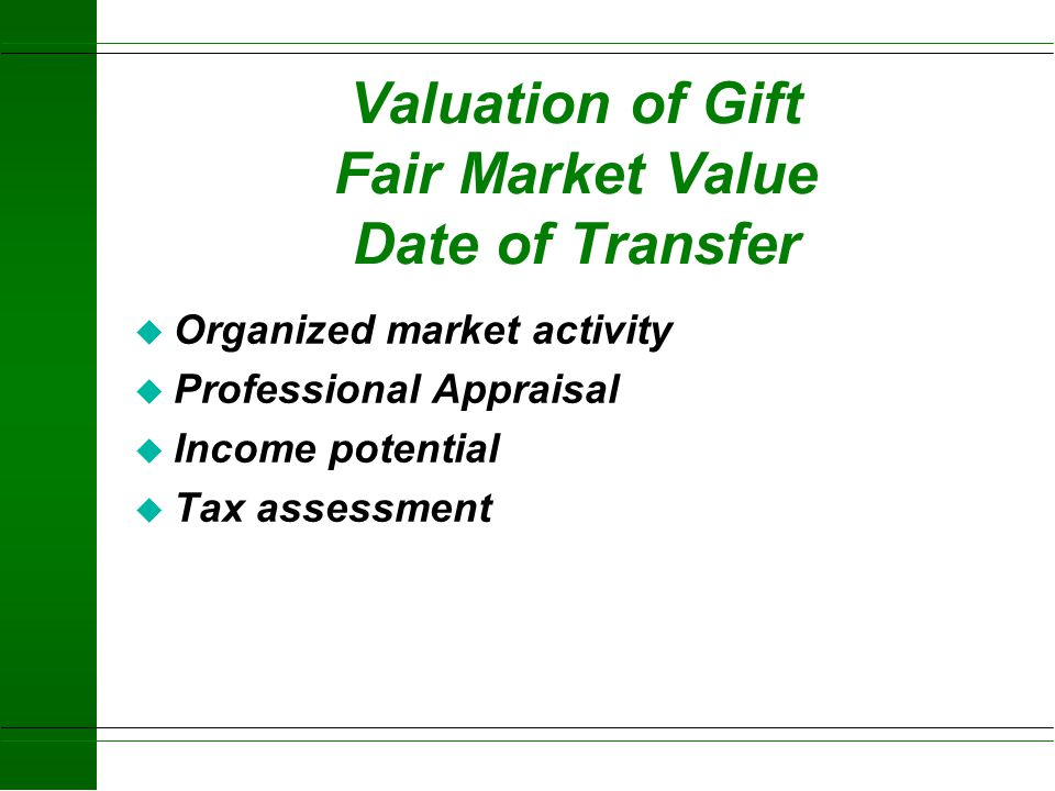 Valuation of Gift Fair Market Value Date of Transfer