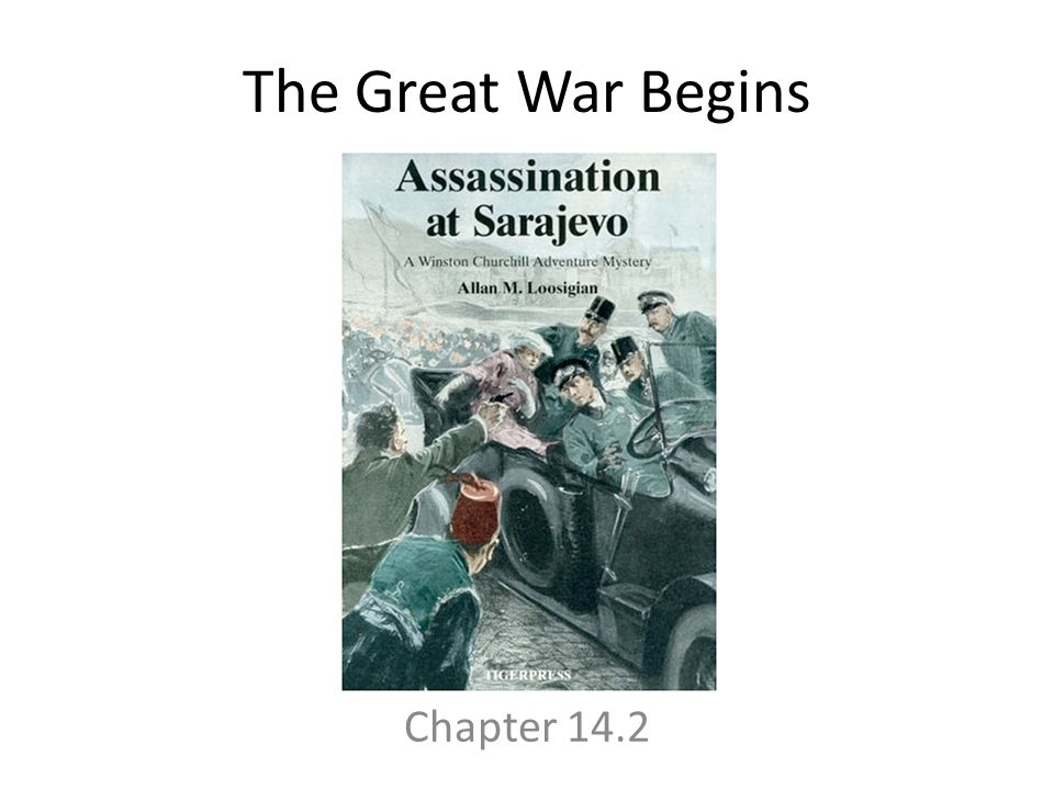 The Great War Begins Chapter 14.2