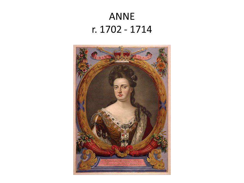 ANNE r. 1702 - 1714