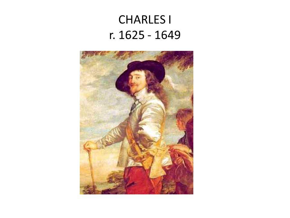 CHARLES I r. 1625 - 1649