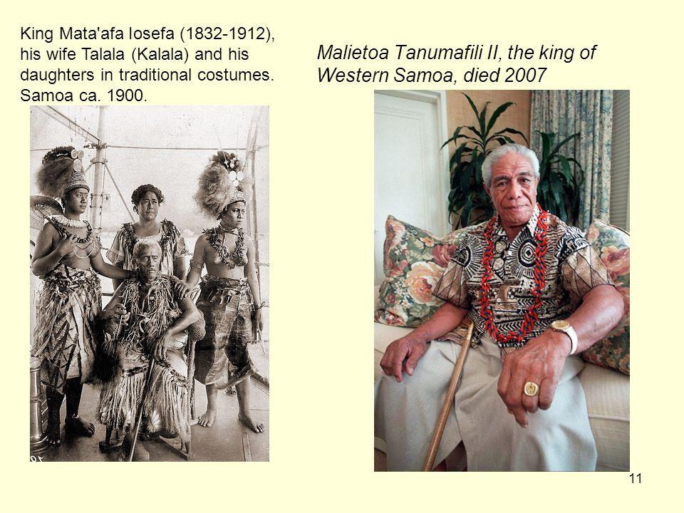 Malietoa Tanumafili II, the king of Western Samoa, died 2007