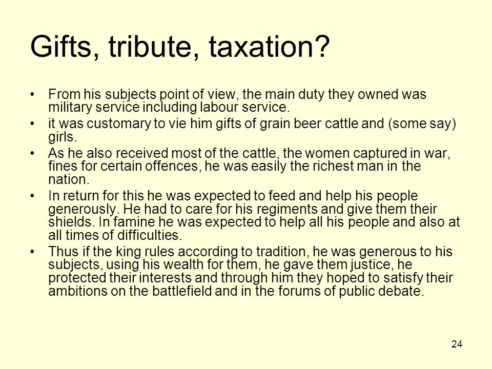 Gifts, tribute, taxation