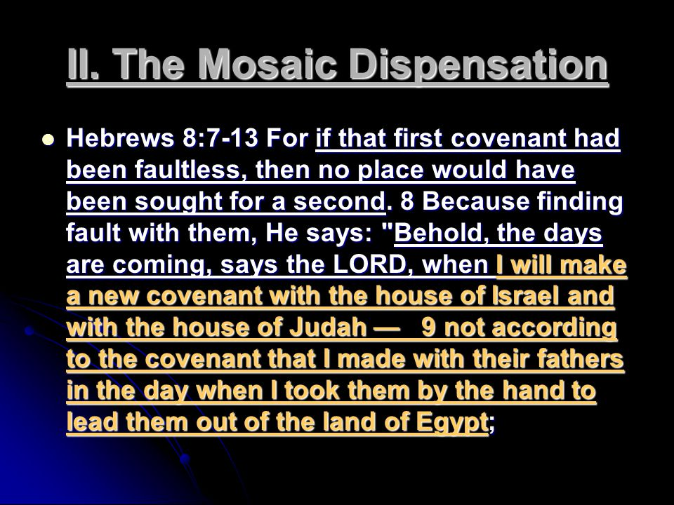 II. The Mosaic Dispensation