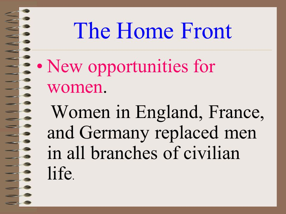 The Home Front New opportunities for women.