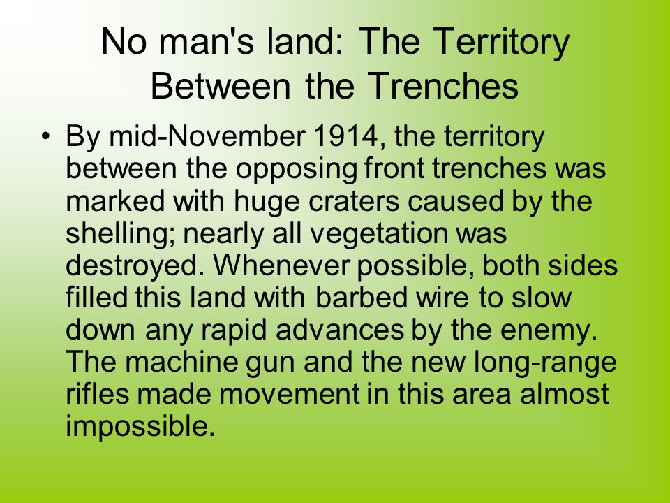 No man s land: The Territory Between the Trenches