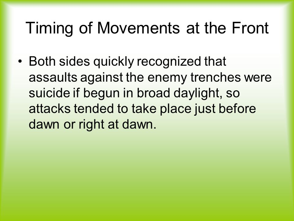 Timing of Movements at the Front