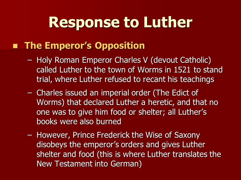 Response to Luther The Emperor's Opposition