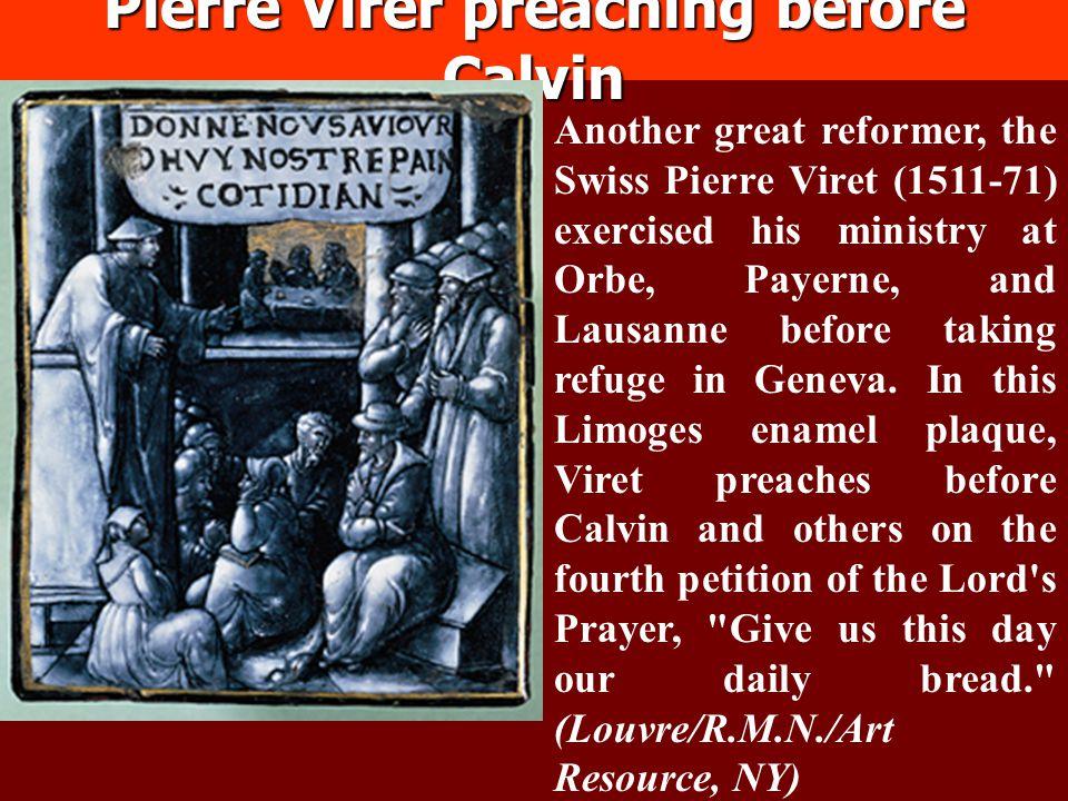 Pierre Virer preaching before Calvin