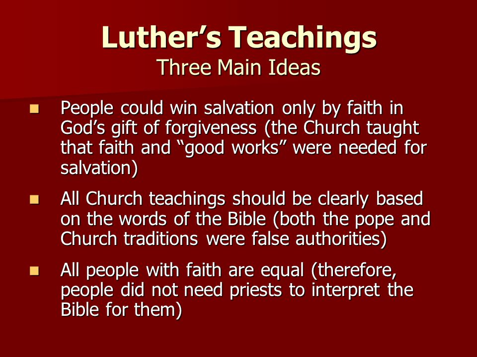 Luther's Teachings Three Main Ideas