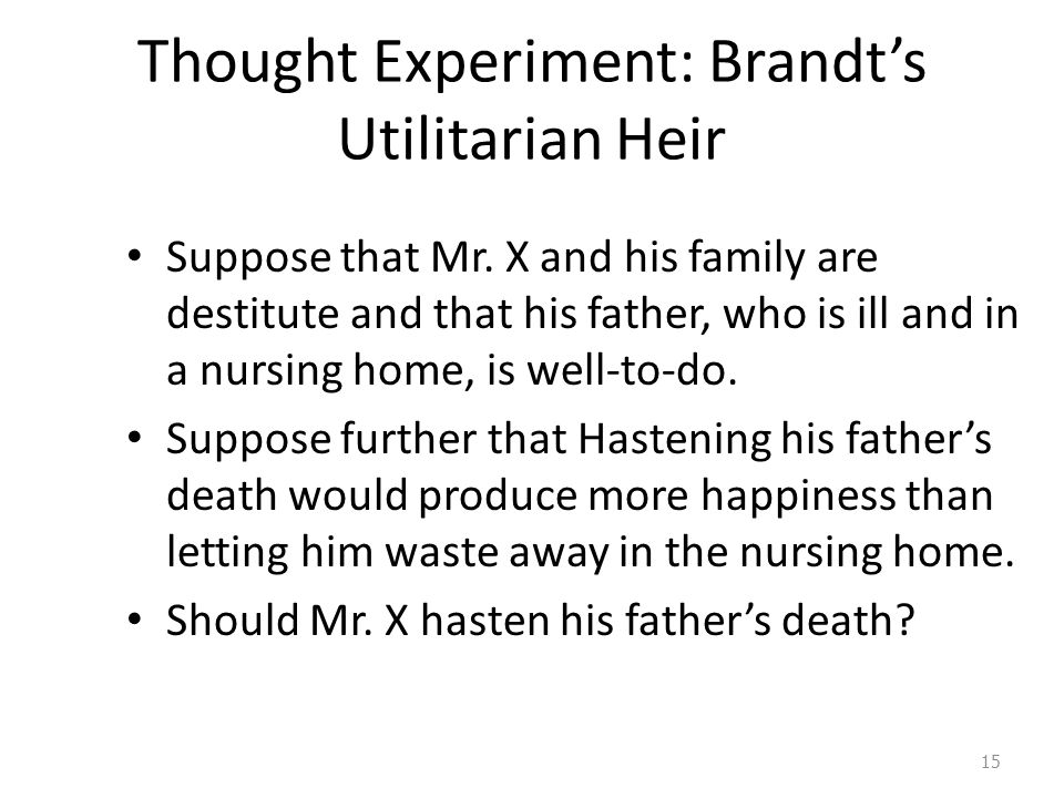 Thought Experiment: Brandt's Utilitarian Heir