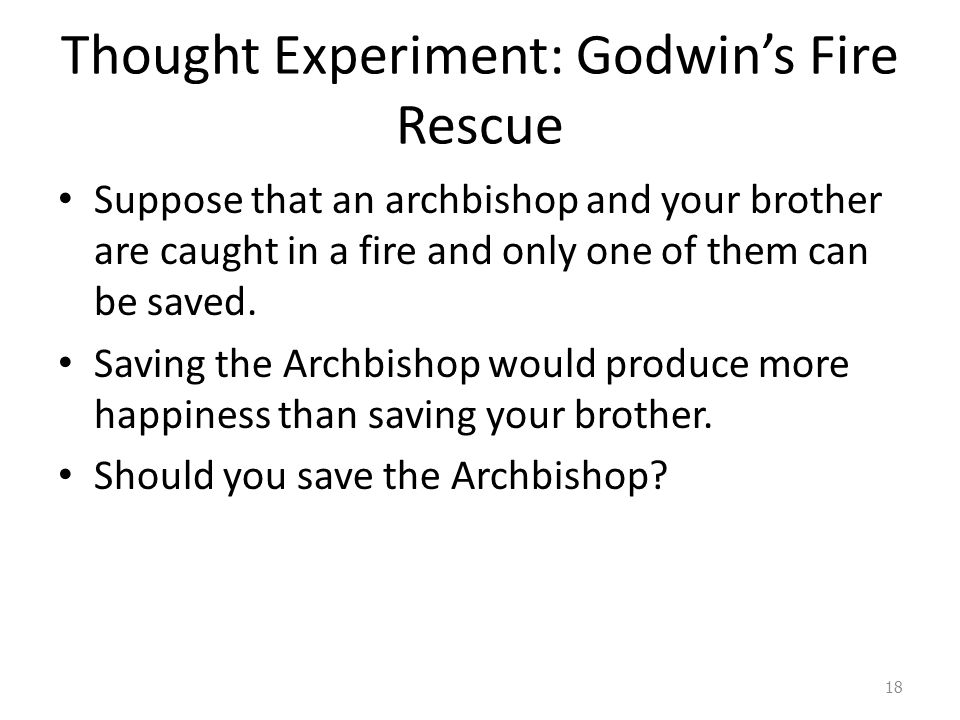 Thought Experiment: Godwin's Fire Rescue