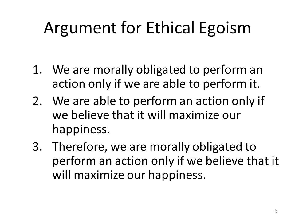 Argument for Ethical Egoism