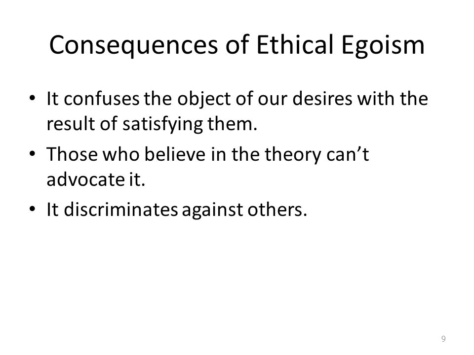 Consequences of Ethical Egoism