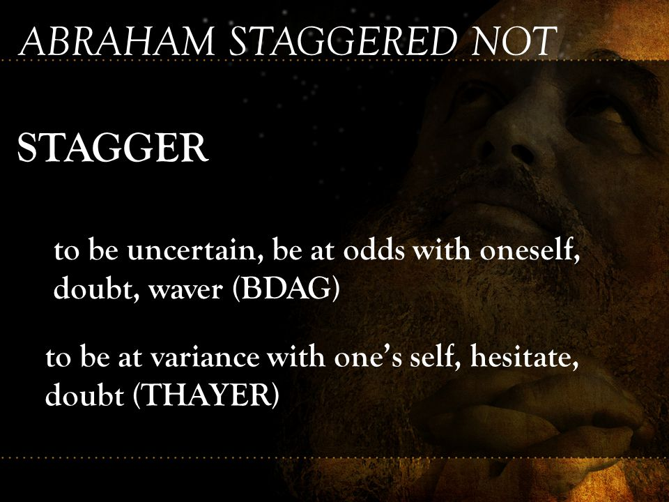 ABRAHAM STAGGERED NOT STAGGER