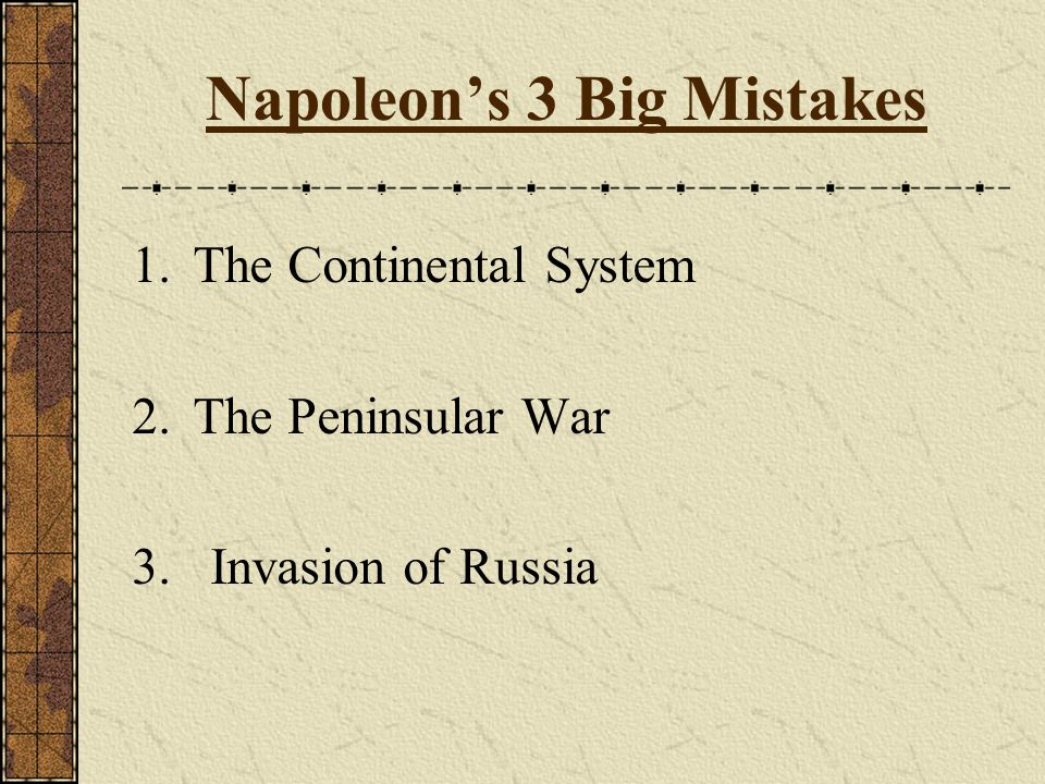 Napoleon's 3 Big Mistakes