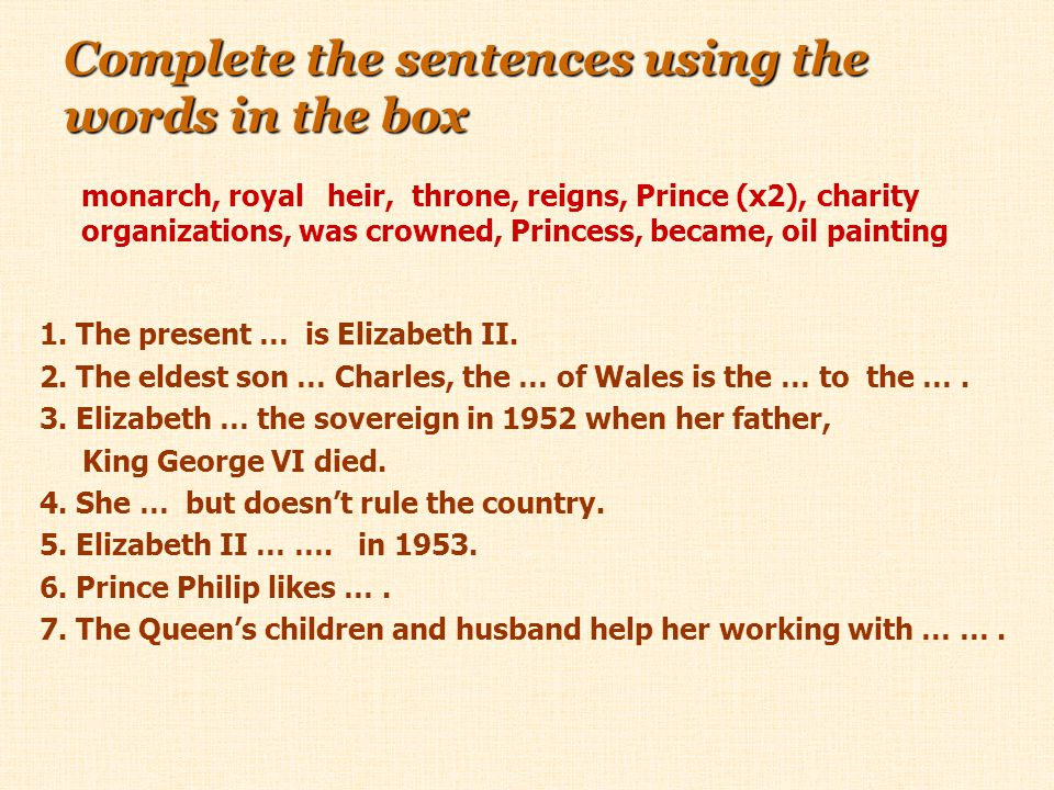 Complete the sentences using the words in the box