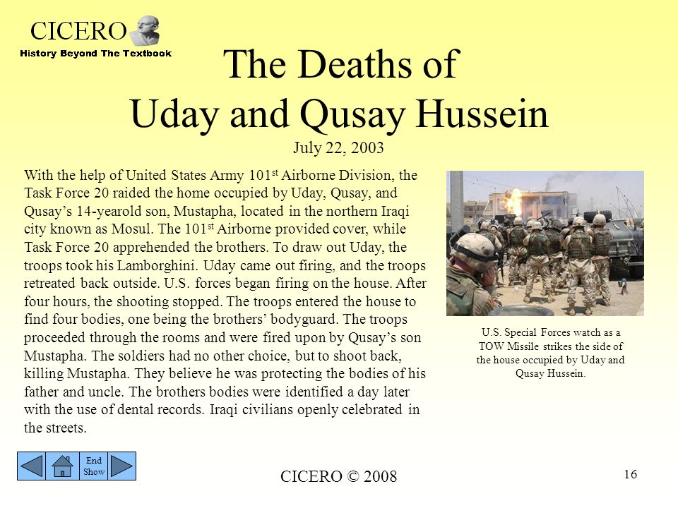 The Deaths of Uday and Qusay Hussein July 22, 2003