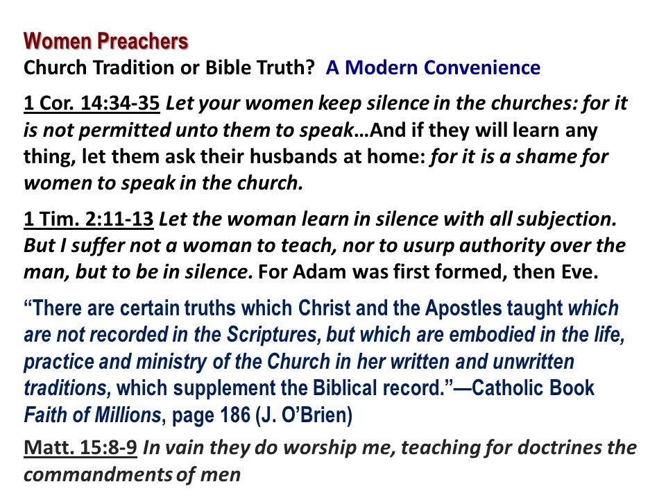 Women Preachers Church Tradition or Bible Truth A Modern Convenience