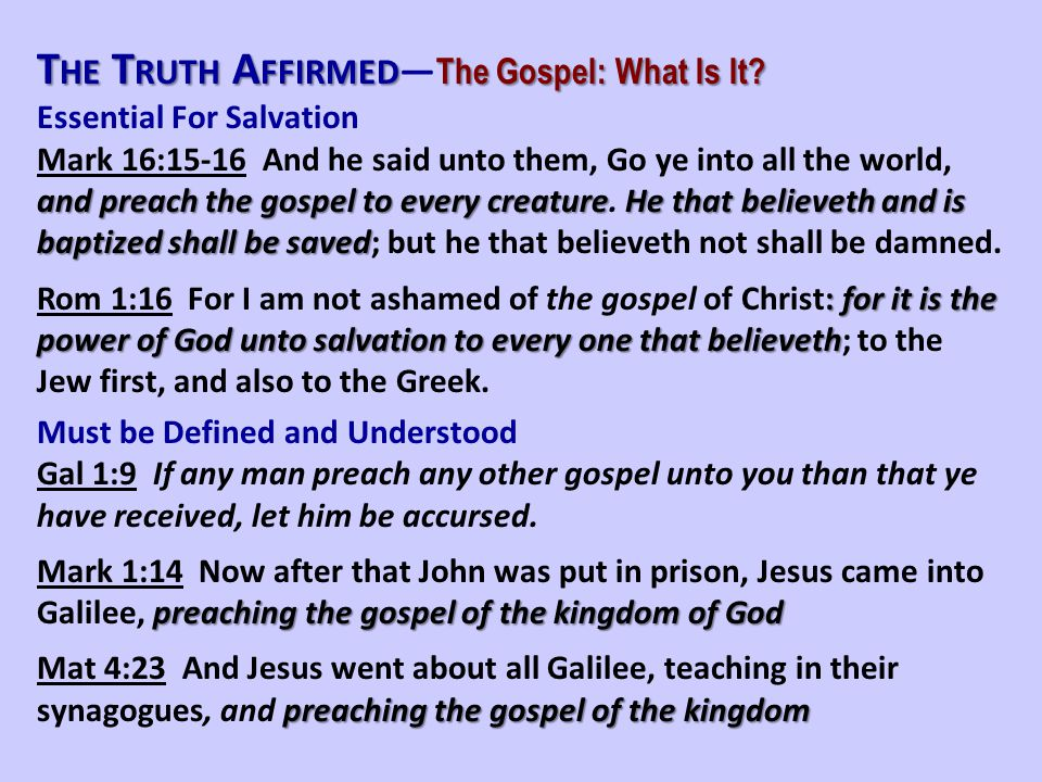 The Truth Affirmed—The Gospel: What Is It