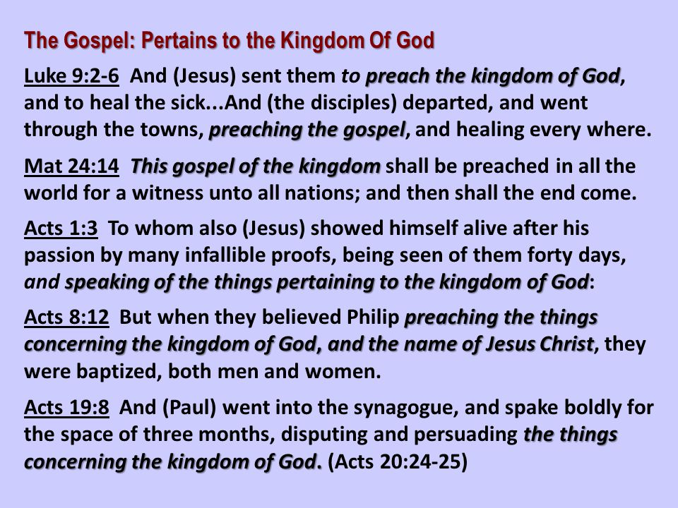 The Gospel: Pertains to the Kingdom Of God