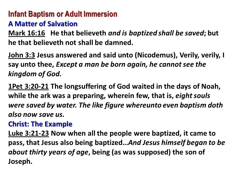 Infant Baptism or Adult Immersion