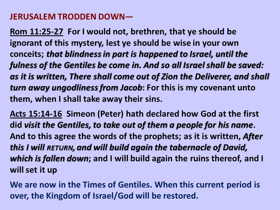 JERUSALEM TRODDEN DOWN—