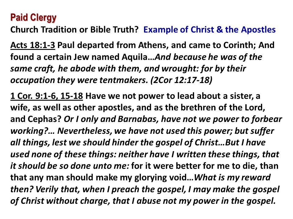 Paid Clergy Church Tradition or Bible Truth Example of Christ & the Apostles.