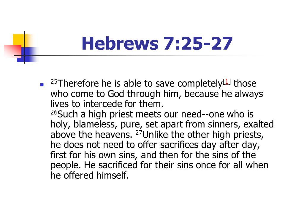 Hebrews 7:25-27