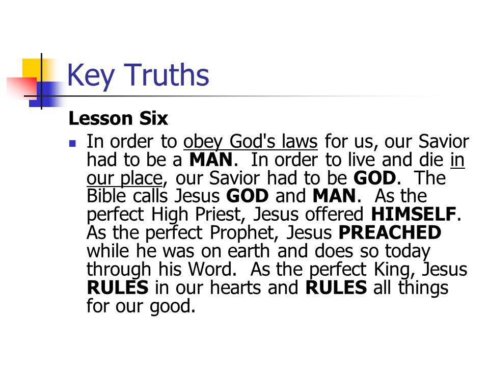 Key Truths Lesson Six.