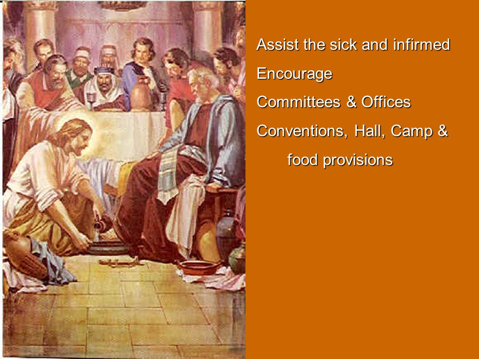Assist the sick and infirmed