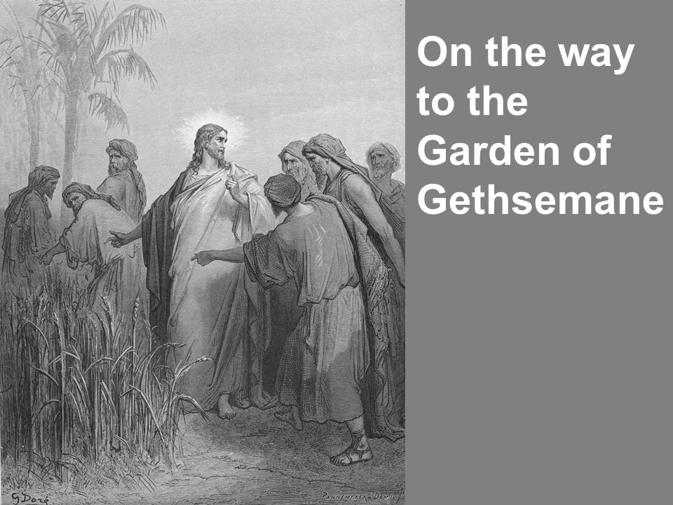 On the way to the Garden of Gethsemane