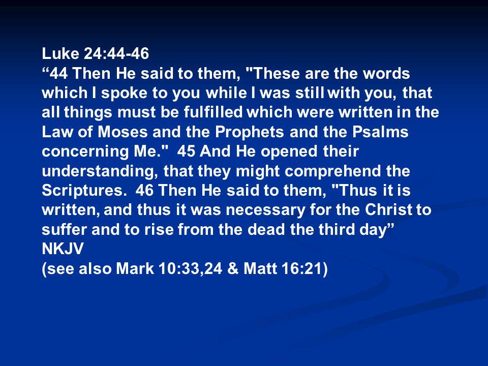 Luke 24:44-46