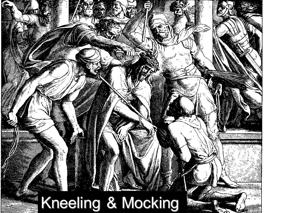 Kneeling & Mocking