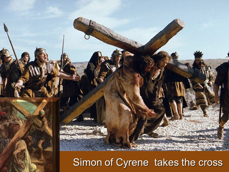 Simon of Cyrene takes the cross