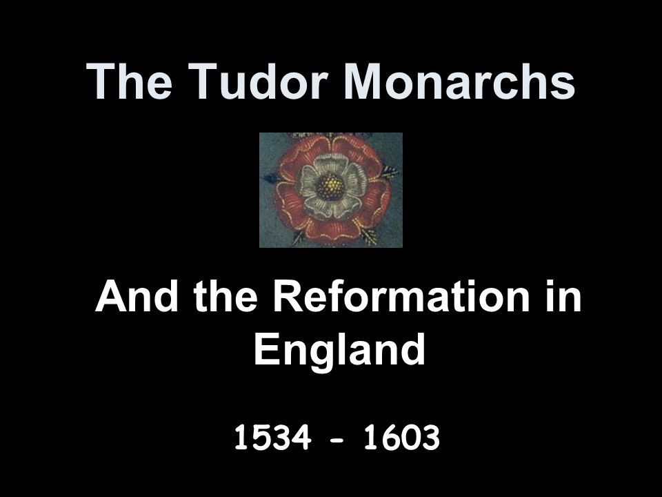 And the Reformation in England