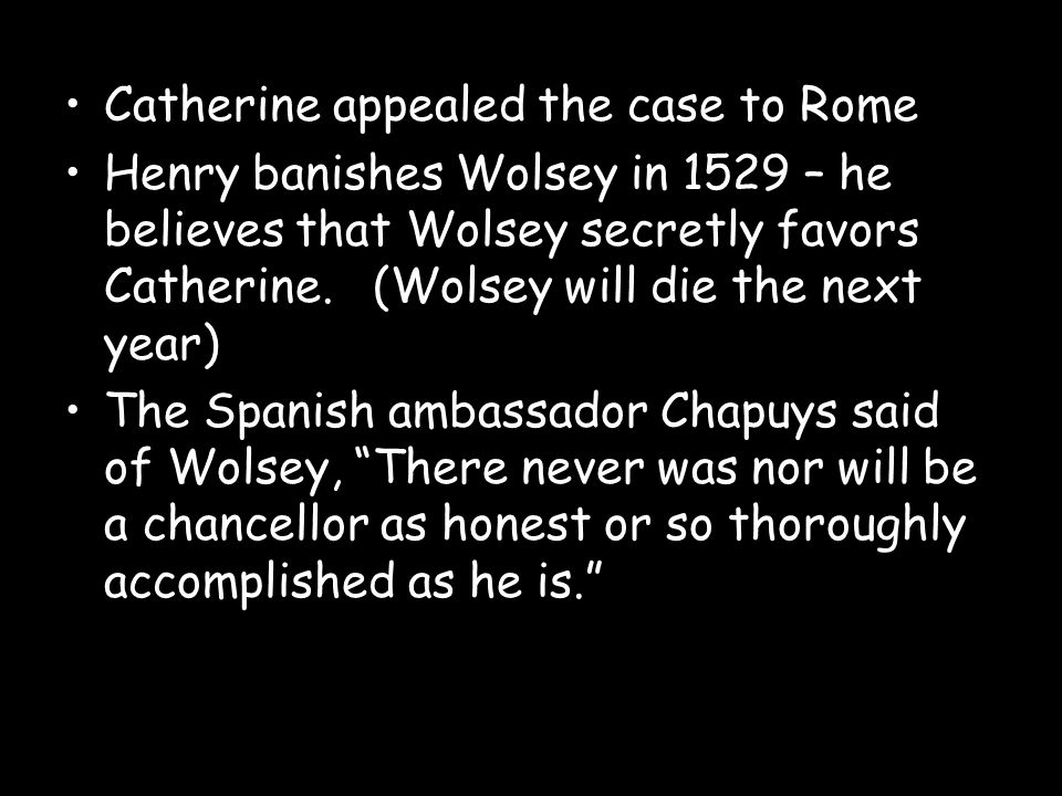 Catherine appealed the case to Rome