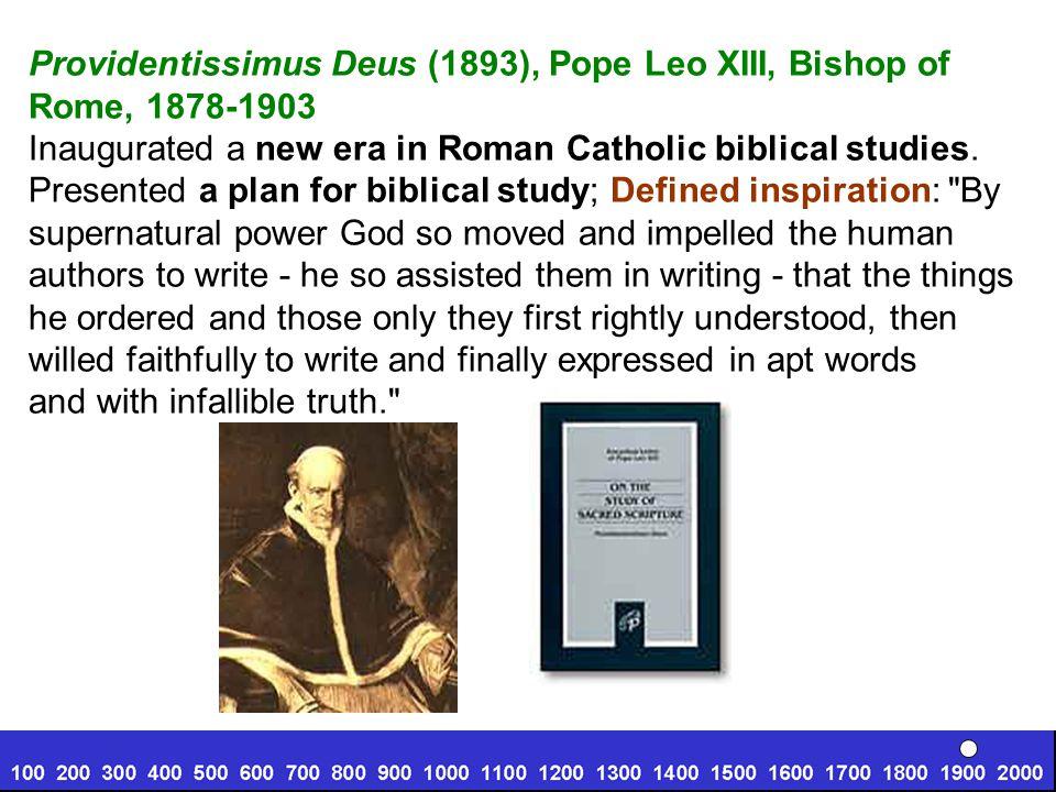 Providentissimus Deus (1893), Pope Leo XIII, Bishop of